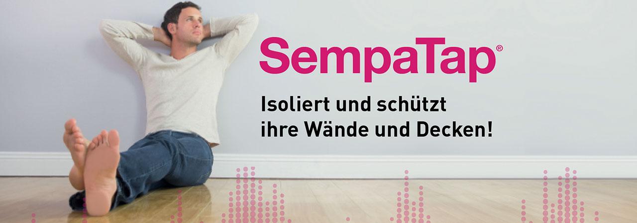 SempaTap isoliert und schützt Ihre Wände und Decken.